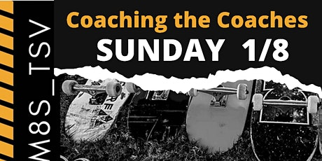 Coaching the Coaches   Northshore Sk8 M8s Townsville Sunday 1/8 2-3pm tickets