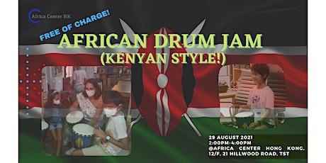 African Drum Jam (Kenyan Style) tickets