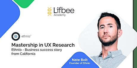 Mastership in UX Research | Ethnio business success story from California biglietti