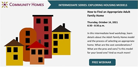 How to Find an Appropriate Adult Family Home 10/14/21 tickets