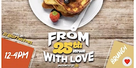 """""""From 25th With Love Brunch"""" tickets"""