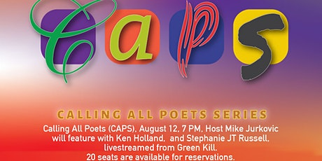 Calling All Poets (CAPS) , August 12, 7 PM, Live Stream/Live Audience tickets
