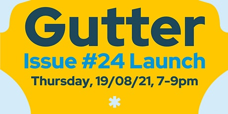 Gutter Issue #24 Launch featuring EMT 'All things are possible' winners tickets