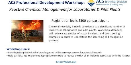 Reactive Chemical Management for Laboratories & Pilot Plants tickets