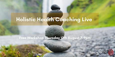 Holistic Health Coaching Live tickets