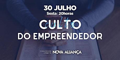 Culto Do Empreendedor - 30 de Julho ingressos