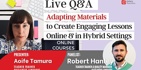 Adapting Materials to Create Engaging Lessons Online & in Hybrid Settings tickets