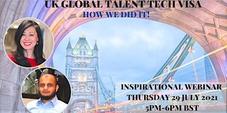 How We Did It - UK Global Talent Tech Visa Inspirational Webinar Tickets