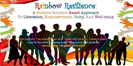 Rainbow Resilience: A Positive Approach To Liberation, Unity, & Well-Being tickets