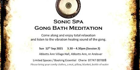 Sonic Spa Gong Bath Meditation - 12th September 2021 (3.30pm Abbotts Ann) tickets