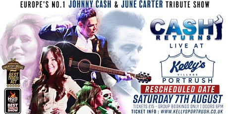 Cash Returns - Europes finest Johnny Cash Tribute Act at Kellys Village tickets