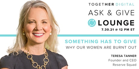 Together Digital | Ask & Give Lounge: Something Has to Give tickets