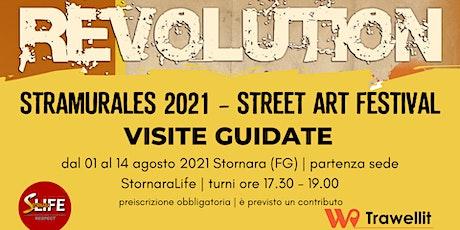 Stramurales 2021 Visita guidata street art biglietti