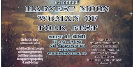 Harvest Moon Womxn of Folk Fest tickets