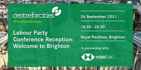 Labour Party Conference  Reception: Welcome to Brighton tickets