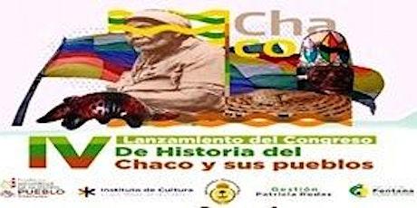 IV Congreso de Historia del Chaco y sus pueblos entradas