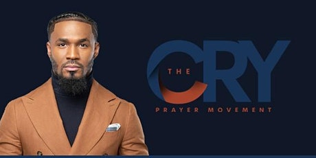 The Cry Prayer Movement- July Meeting tickets