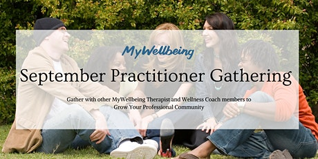 MyWellbeing: September Practitioner Gathering tickets