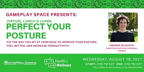 Perfect Your Posture Tickets