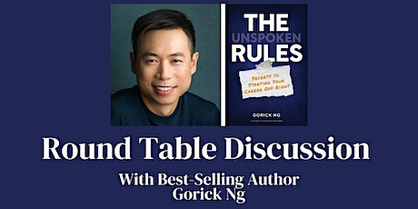 """ACE Roundtable Discussion with Gorick Ng - Author of """"The Unspoken Rules"""" tickets"""