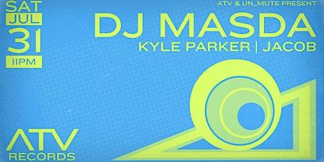 DJ Masda by ATV & Unmute tickets