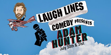 Laugh Lines Comedy Presents Adam Hunter (Friday) tickets