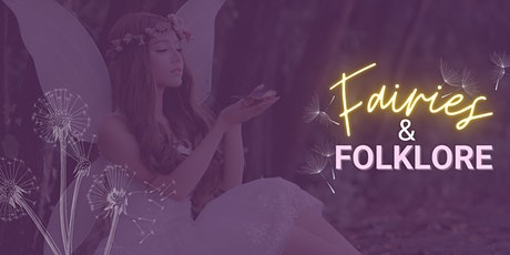 Fairies and Folklore tickets