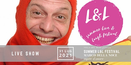Summer Live & Laugh Festival ospite Marco Della Noce a Villa Del Bene biglietti