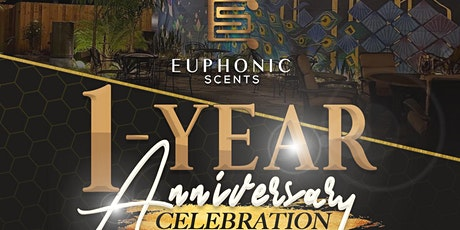 Euphonic Scents 1 Year Anniversary Celebration tickets