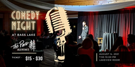 Comedy Night at Bass Lake tickets