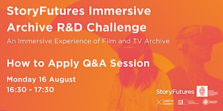 Immersive Archive R&D Challenge: How to Apply Q&A 2 tickets