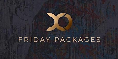 XO // Friday tickets