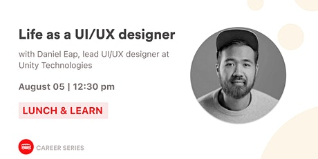 Life as a UI/UX designer with Daniel Eap  tickets