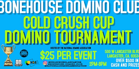 Coldcrush  Cup Domino Tournament tickets