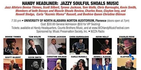 W.C. Handy Music Festival Headliner 2021: Jazzy Soulful Shoals Music tickets