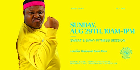 Sweat & Sway: Free Fitness Day tickets