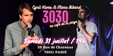 Stand up - 30 Minutes chacun Cyril Hives et Manu Bibard billets