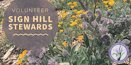 Sign Hill Stewards: Habitat Restoration tickets