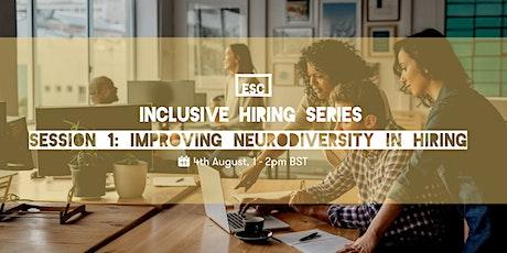 Inclusive hiring series: improving neurodiversity in hiring tickets