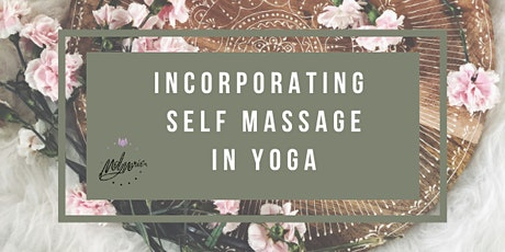 Incorporating Self Massage in Yoga tickets