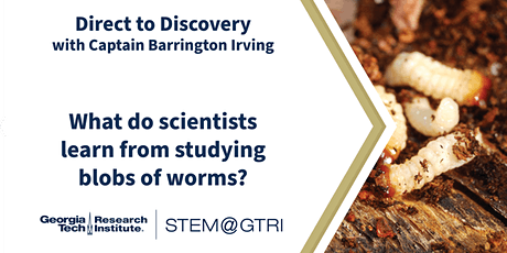 D2D  with Captain Irving - What do scientists learn from worm blobs? tickets