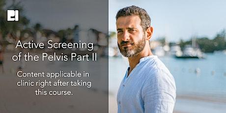 Active Screening of the Pelvis Part II tickets