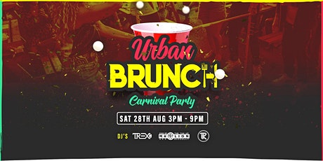 Urban Brunch Carnival Party Sat Aug 28th 2021 tickets