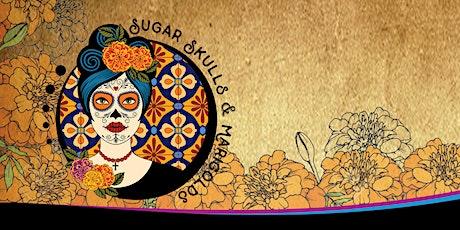 2021 Sugar Skulls and Marigolds tickets