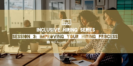Inclusive hiring series: improving your hiring process tickets