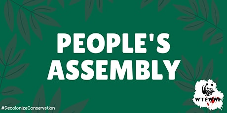 Action-based People's Assembly to Decolonise Conservation tickets