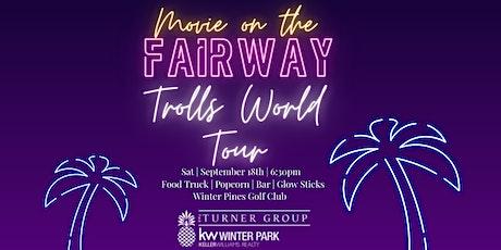 Movie on the Fairway - TROLLS WORLD TOUR! tickets
