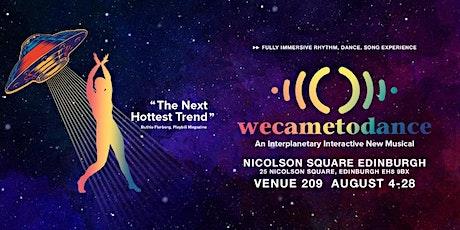 ((WeCameToDance))  at the 2021 Edinburgh Festival Fringe tickets