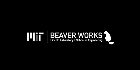 MIT Beaver Works Summer Institute (click on photo for all the details) tickets