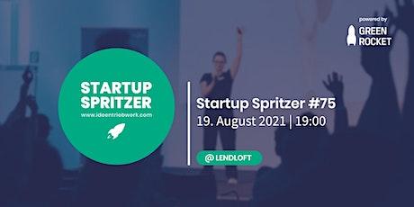 Startup Spritzer #75 - powered by GREEN ROCKET Tickets